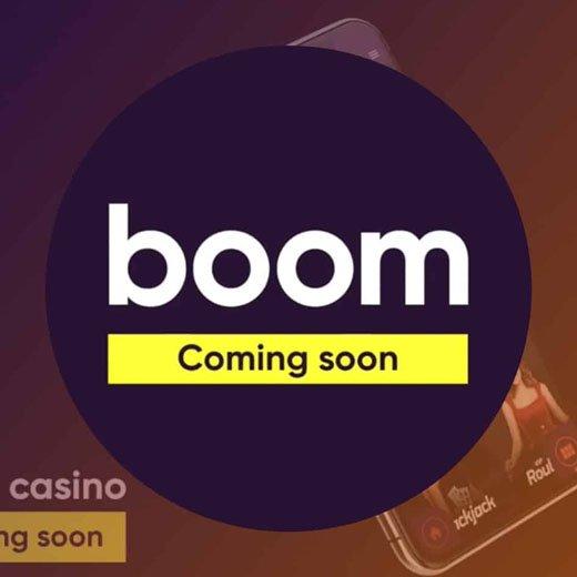 boom casino coming soon