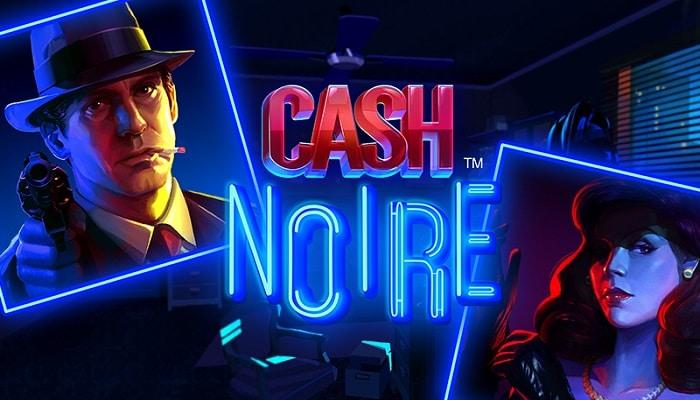 Cash Noire by NetEnt is Great