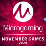 See what's coming by Microgaming this November.